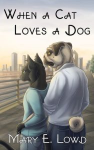 Cover of When A Cat Loves A Dog